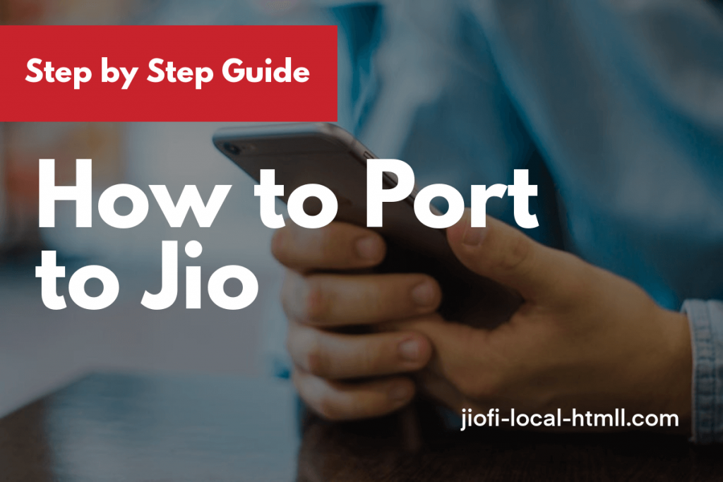 How to Port to Jio