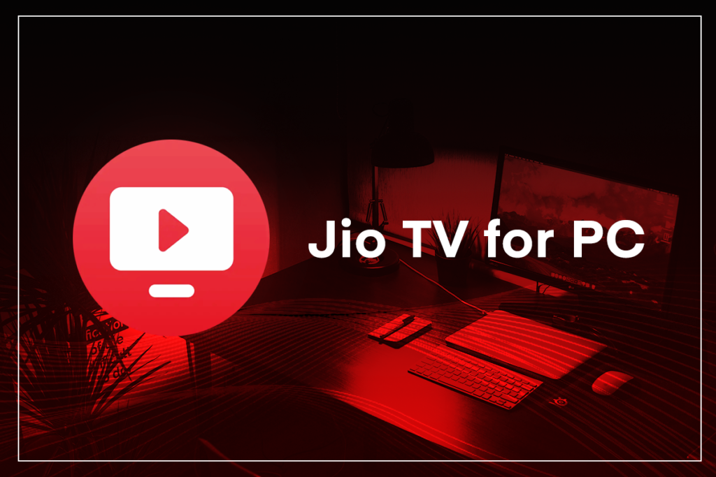 jiotv for pc - download jiotv for pc, Jiotv app (JioTv) Install Jiotv on your pc